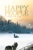 Happy People: A Year in the Taiga - Werner Herzog & Dmitry Vasyukov