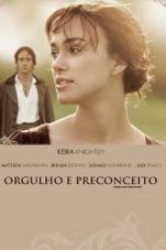 Capa do filme Orgulho e Preconceito (Pride & Prejudice) [Legendado] [2005]
