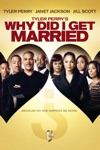 Tyler Perry's Why Did I Get Married? wiki, synopsis