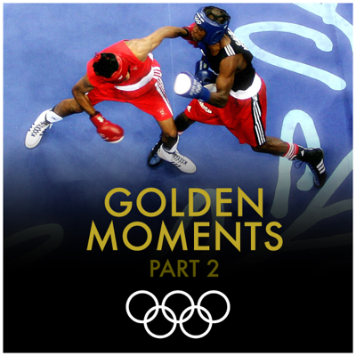 Golden Moments, Pt. 2 - The Official Olympic Series