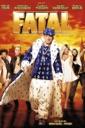 Affiche du film Fatal (2010)