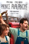 Prince Avalanche wiki, synopsis