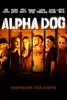 Alpha Dog - Movie Image