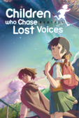 Children Who Chase Lost Voices (Dubbed)