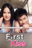 First Kiss –  รักสุดท้าย…ป้ายหน้า