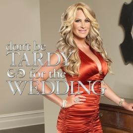 Don't Be Tardy for the Wedding, Season 1 on iTunes