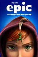 Chris Wedge - Epic: Verborgenes Knigreich artwork
