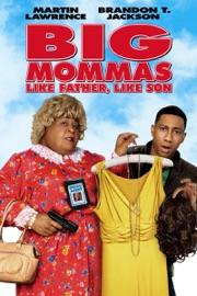 Big Mommas Like Father Like Son