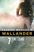 Henning Mankell's Wallander: The Leak