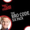 How I Met Your Mother: The Bro Code Six Pack - Synopsis and Reviews