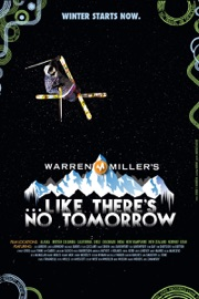 Warren Miller S Like There S No Tomorrow