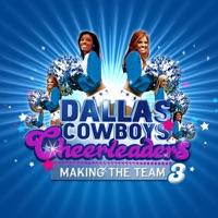 Dallas Cowboys Cheerleaders: Making the Team, Season 3