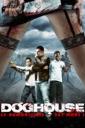 Affiche du film Doghouse