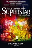 ジーザス・クライスト=スーパースター アリーナツアー Jesus Christ Superstar: Live Arena Tour (日本語字幕版) [2012]