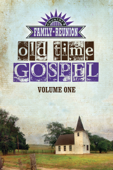 Country's Family Reunion Presents Old Time Gospel: Volume One - James Burton Yockey