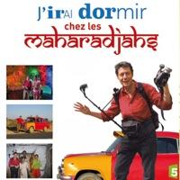 Télécharger J'irai dormir chez les Maharadjahs Episode 5