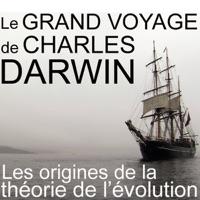Télécharger Le Grand voyage de Charles Darwin Episode 1