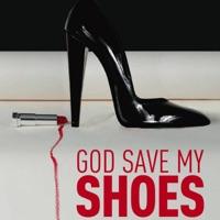 Télécharger God Save My Shoes Episode 1