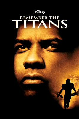 Remember the Titans - Boaz Yakin