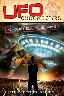 ‎UFO Chronicles: You Can't Handle the Truth on iTunes