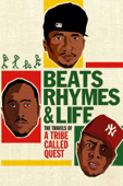 Beats, Rhymes and Life: The Travels of a Tribe Called Quest