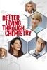 Better Living Through Chemistry - Movie Image