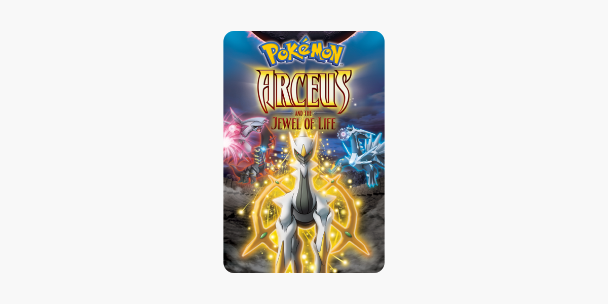 Pokemon Arceus And The Jewel Of Life Dubbed On Itunes