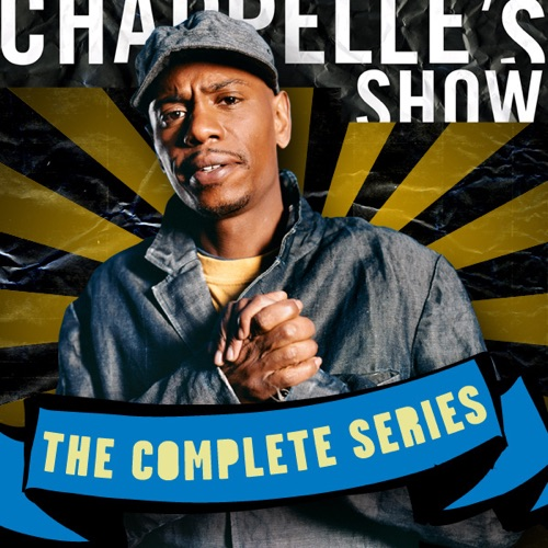 Chappelle's Show: The Complete Series Uncensored poster