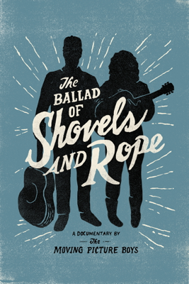 The Ballad of Shovels and Rope - Jace Freeman