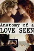 アナトミー・オブ・ラブ/Anatomy of a Love Seen [字幕版]