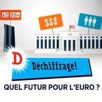 Télécharger Déchiffrage - Quel futur pour l'euro ? Episode 1