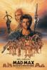 Mad Max 3: Más Allá De La Cúpula Del Trueno - George Miller & George Ogilivie