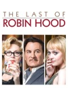 The Last of Robin Hood wiki, synopsis