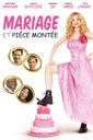Affiche du film Mariage et pièce montée