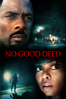 No Good Deed - Sam Miller