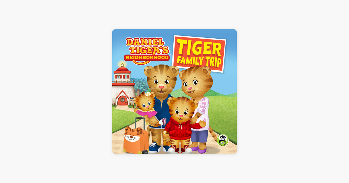 ‎Daniel Tiger's Neighborhood, Tiger Family Trip