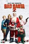 Bad Santa 2 wiki, synopsis