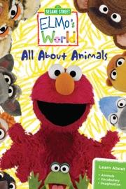 Sesame Street Elmo S World All About Animals