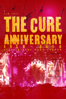 The Cure - Anniversary: 1978 - 2018 Live In Hyde Park London (Live)  artwork