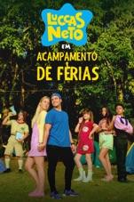 Capa do filme Luccas Neto em: Acampamento de Férias