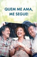 Capa do filme Quem me Ama, me Segue!