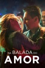 Capa do filme Na Balada do Amor