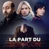La Part du Soupçon - Episode 1  artwork