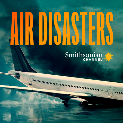 Air Disasters, Season 13 HD Download