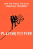 Playing With Fire - Travis Shakespeare