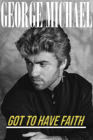 George Michael: Got to Have Faith