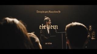 Ele Vem (Ao Vivo) [feat. Gabriela Rocha]
