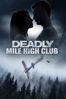 Deadly Mile High Club - Doug Campbell