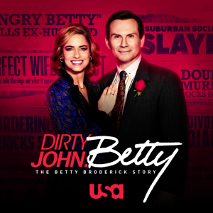 Dirty John: The Betty Broderick Story, Season 2