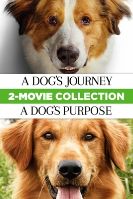 Poster for A Dog's Journey & A Dog's Purpose